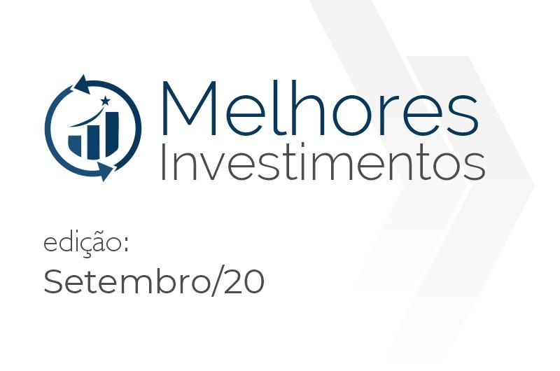 Melhores Investimentos: Setembro/2020